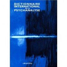 Dictionnaire international de la psychanalyse
