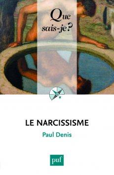 Qu'est-ce que le narcissisme?